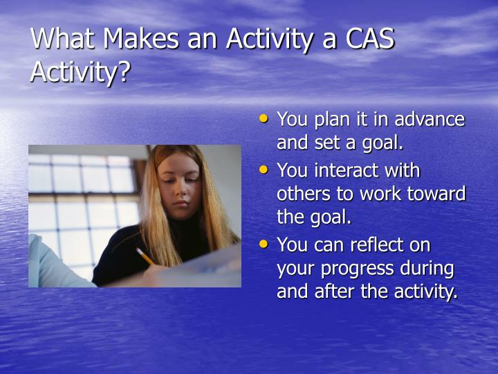 What Makes an Activity a CAS Activity?
