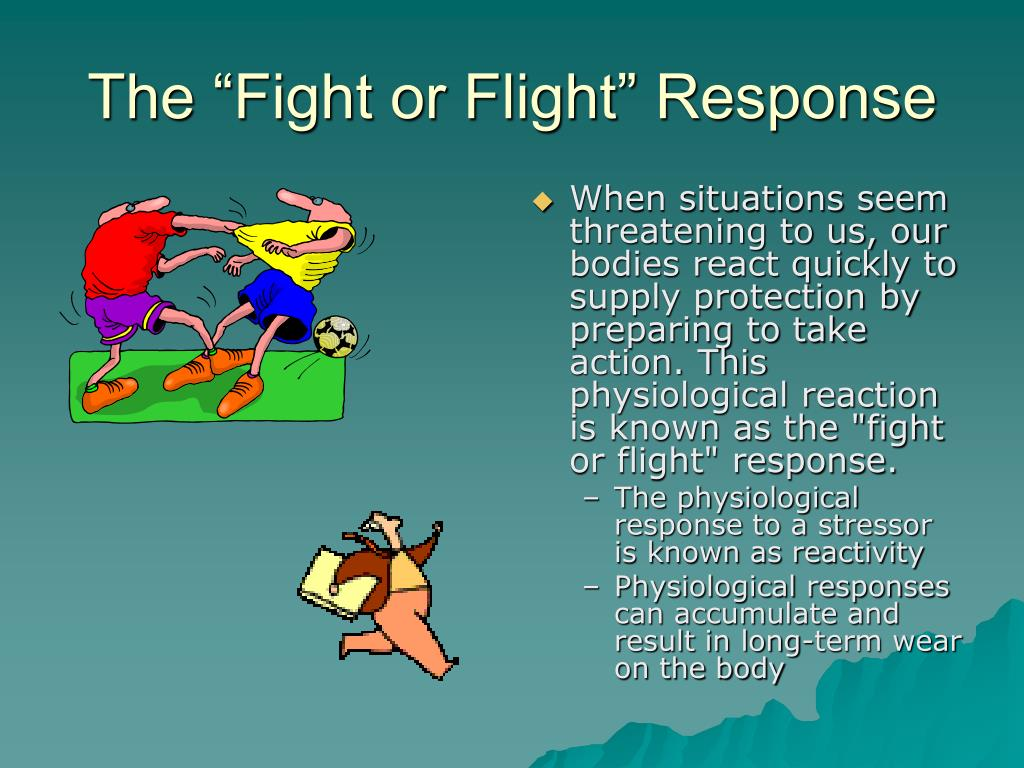 "The ""Fight or Flight"" Response"