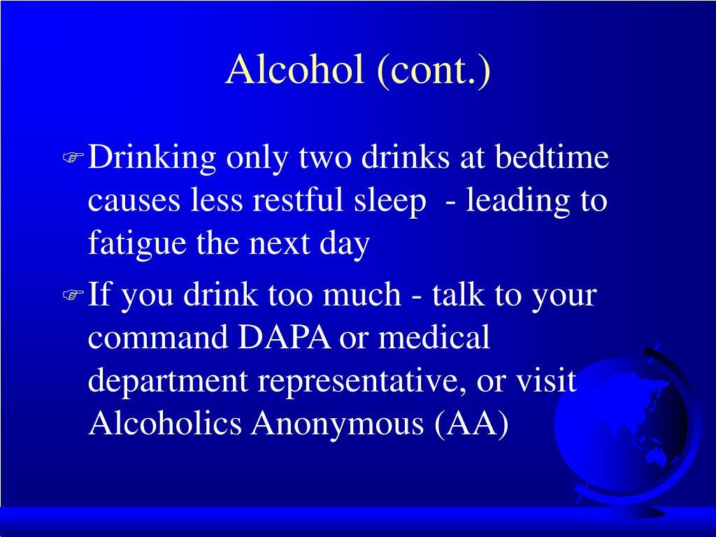 Alcohol (cont.)