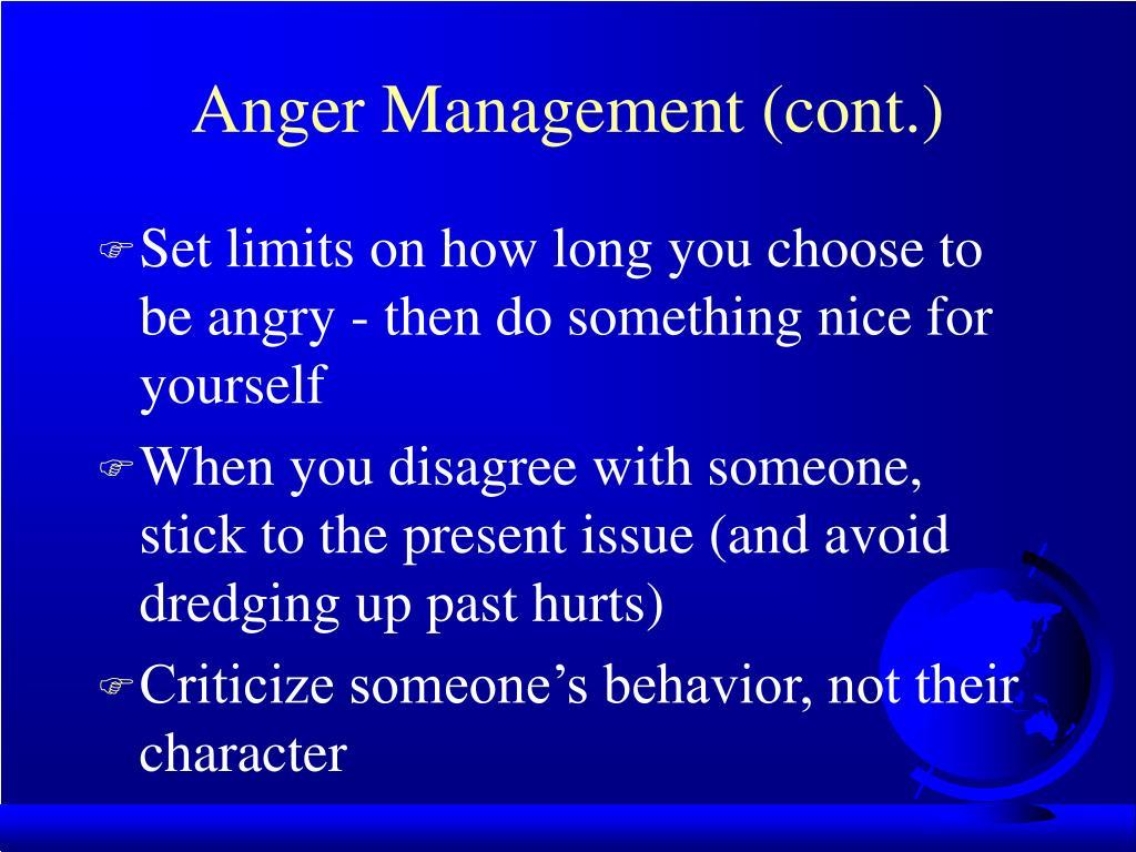 Anger Management (cont.)