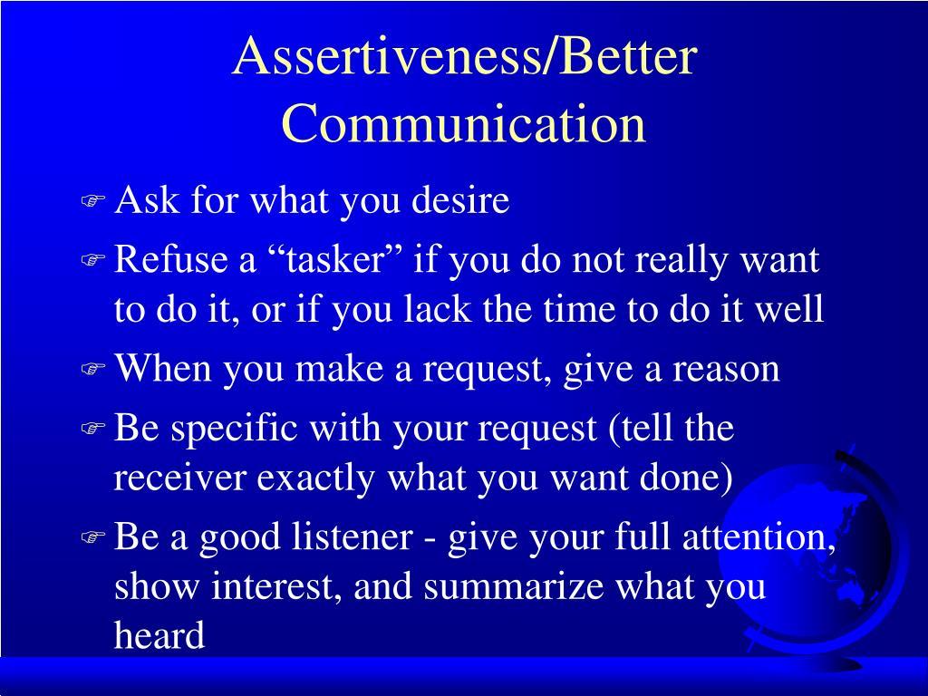 Assertiveness/Better Communication