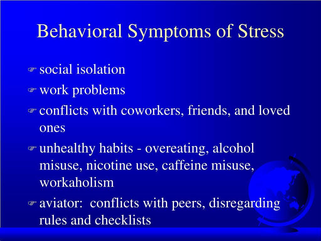Behavioral Symptoms of Stress