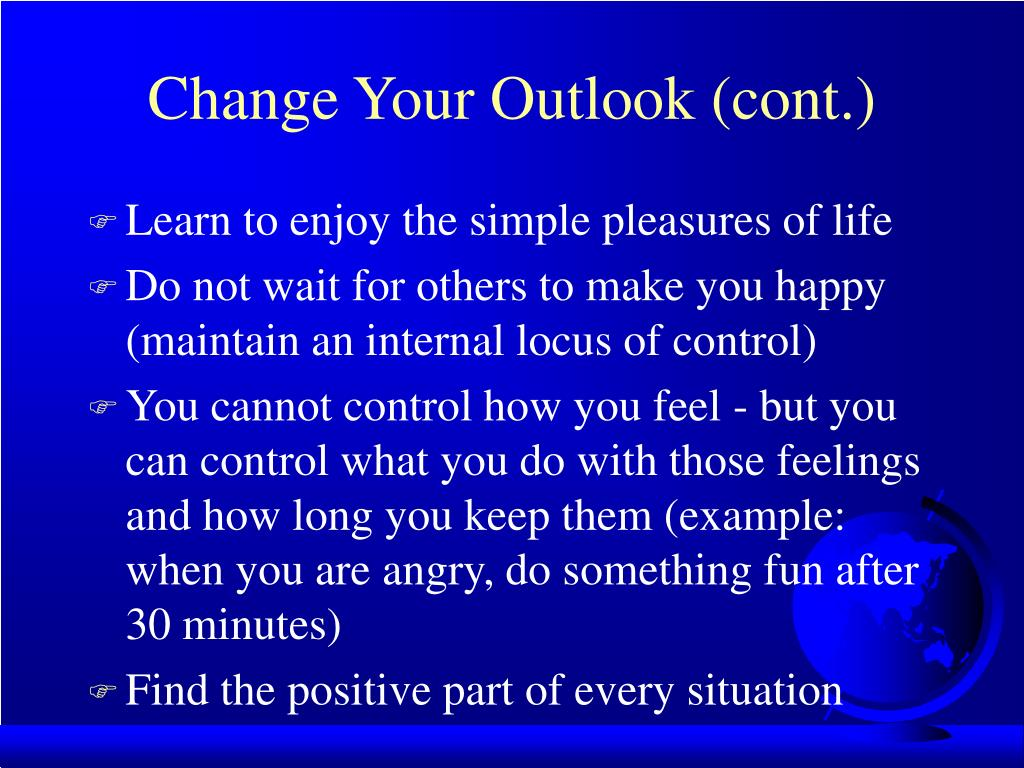 Change Your Outlook (cont.)