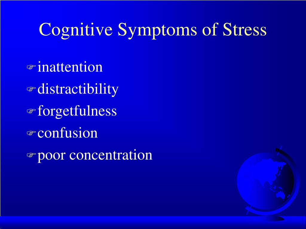 Cognitive Symptoms of Stress