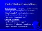 faulty thinking causes stress