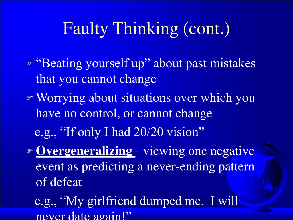 Faulty Thinking (cont.)