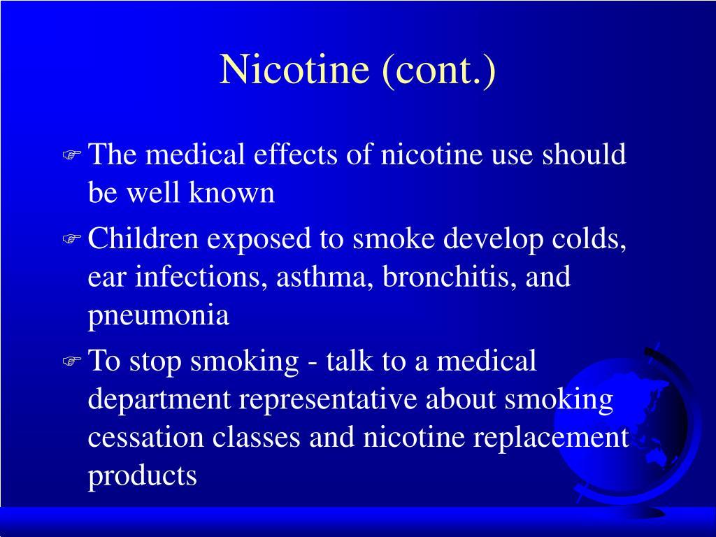 Nicotine (cont.)