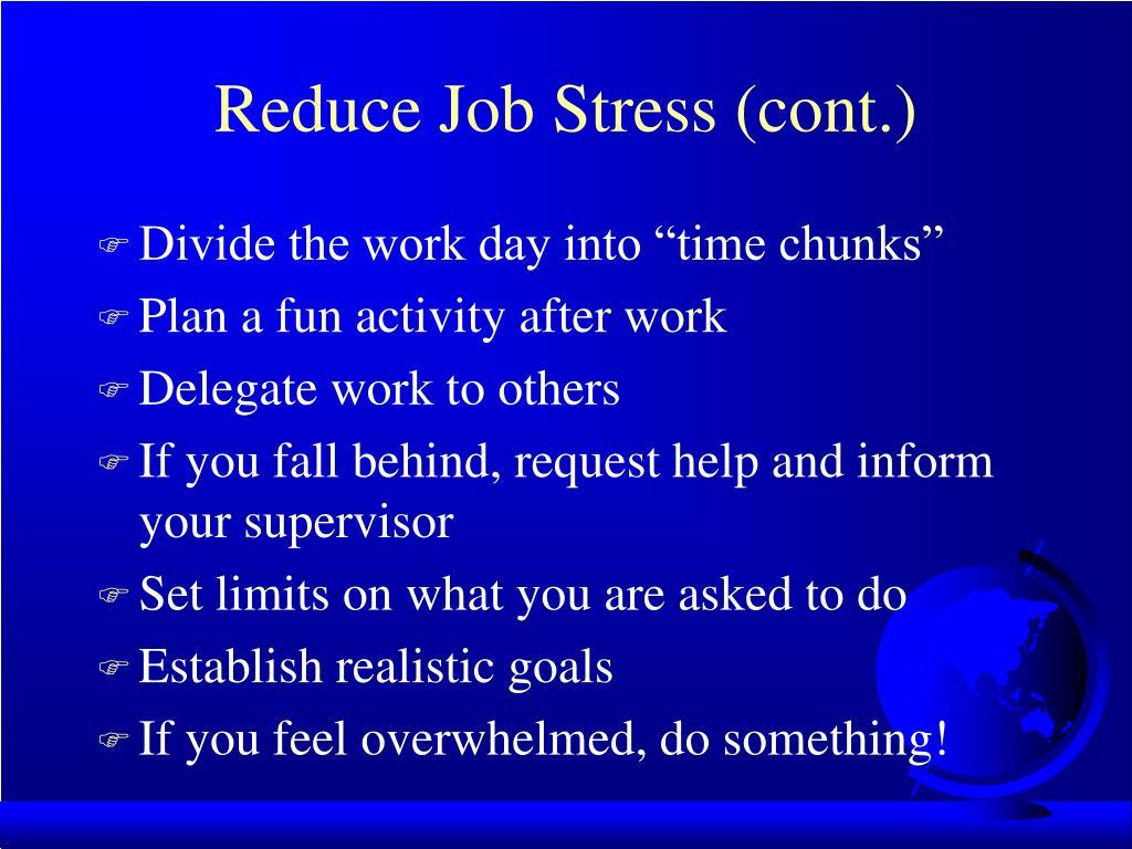 Reduce Job Stress (cont.)