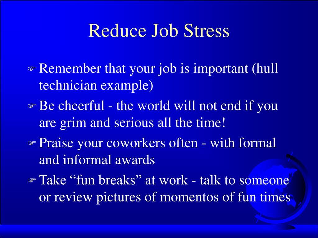 Reduce Job Stress