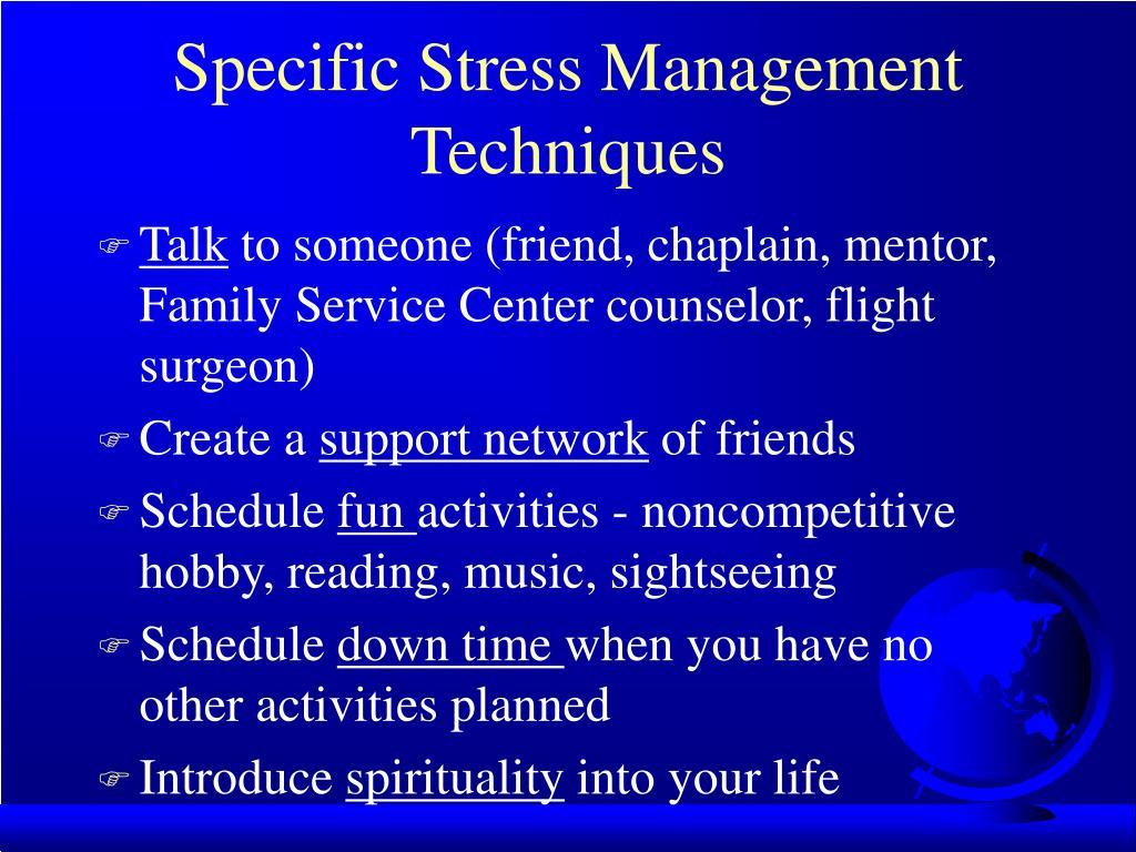 Specific Stress Management Techniques