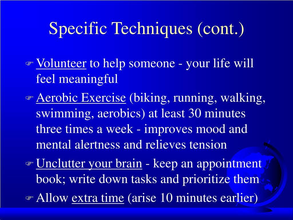 Specific Techniques (cont.)