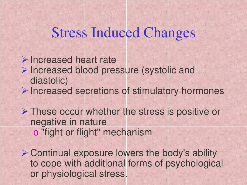 Stress Induced Changes
