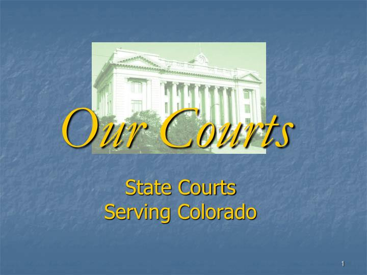 State courts serving colorado