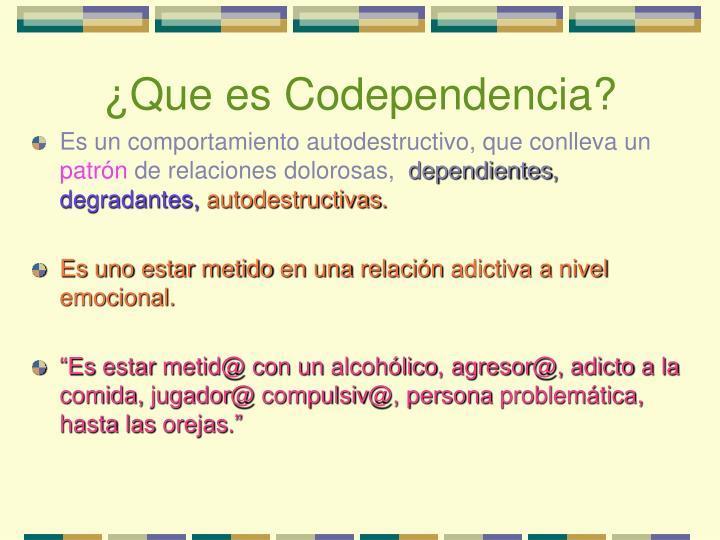 ¿Que es Codependencia?