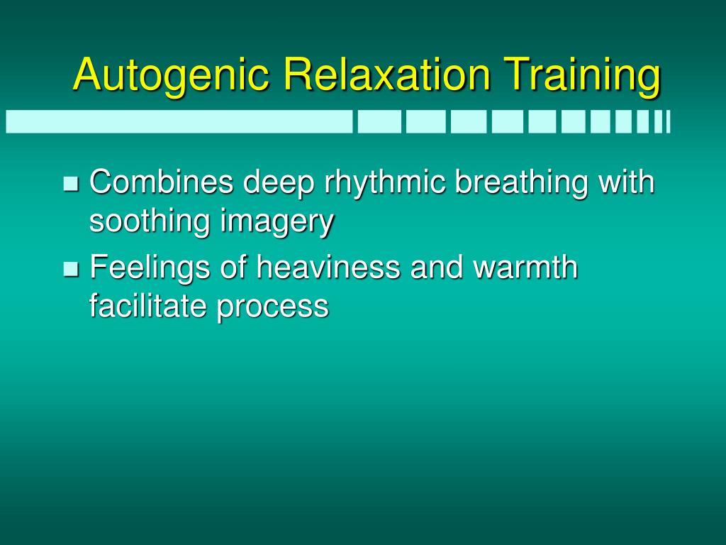 Autogenic Relaxation Training