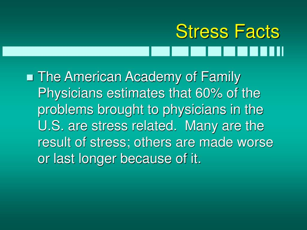 Stress Facts