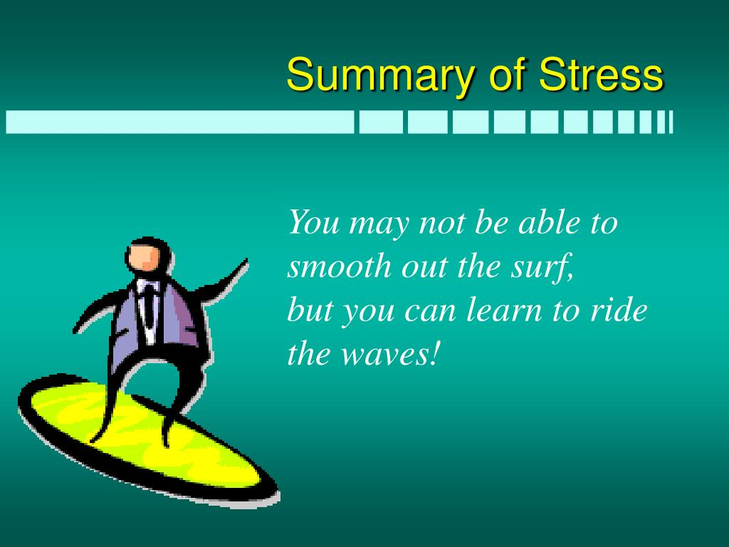 Summary of Stress