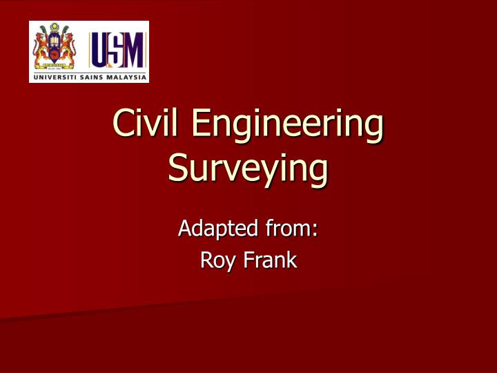 Civil engineering surveying