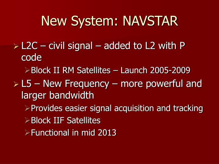 New System: NAVSTAR