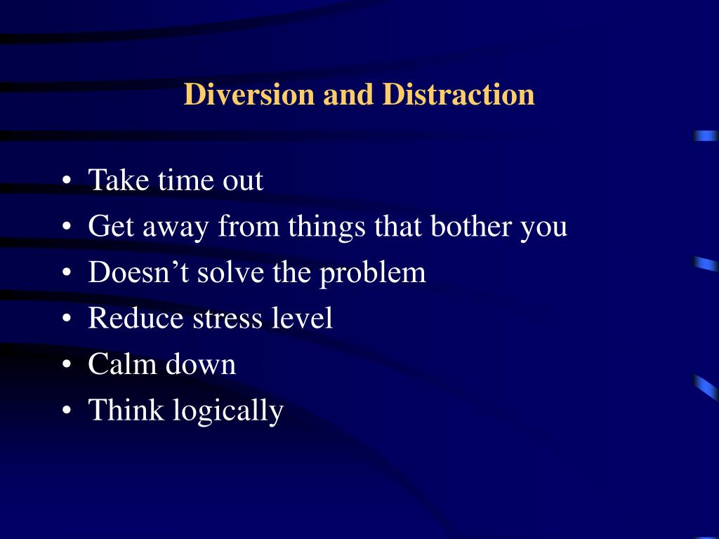 Diversion and Distraction