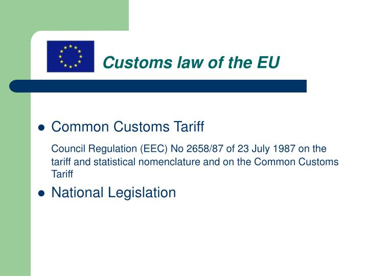Customs law of the eu