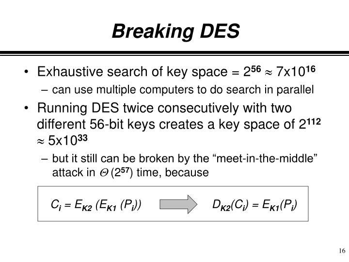 Breaking DES