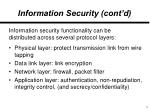 information security cont d