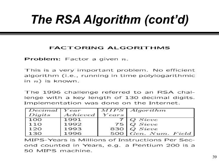 The RSA Algorithm (cont'd)