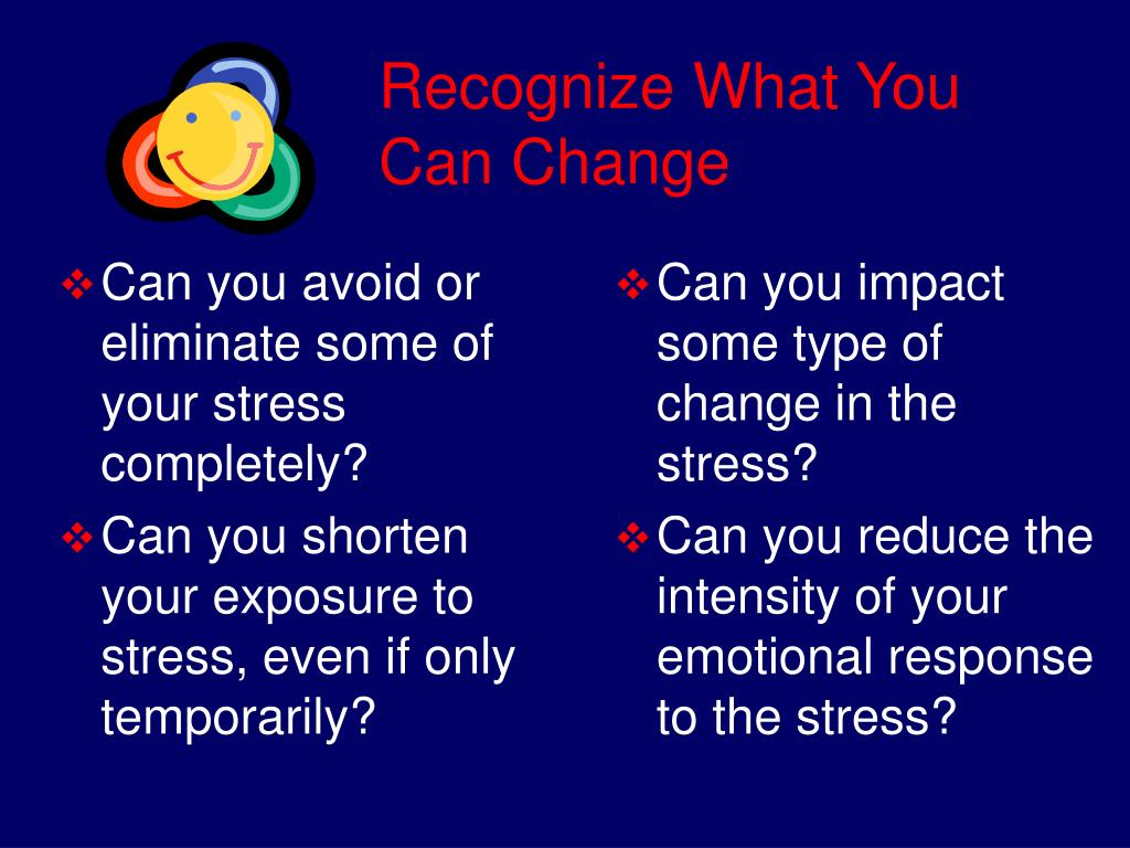 Can you avoid or eliminate some of your stress completely?