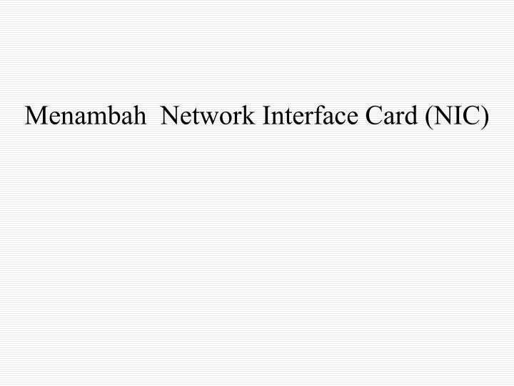 Menambah  Network Interface Card (NIC)