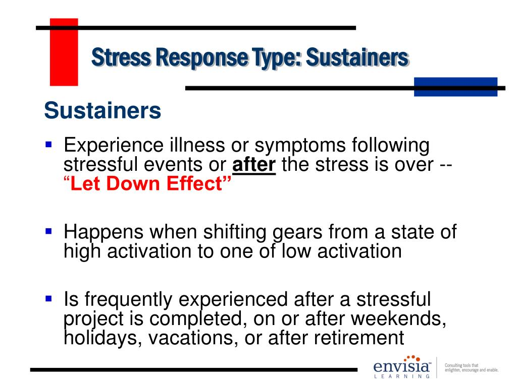 Stress Response Type: Sustainers