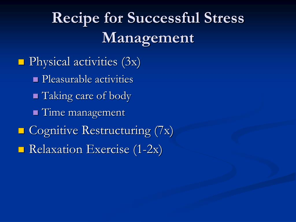 Recipe for Successful Stress Management