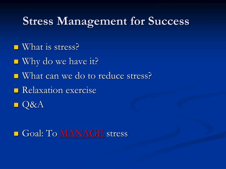 Stress management for success2