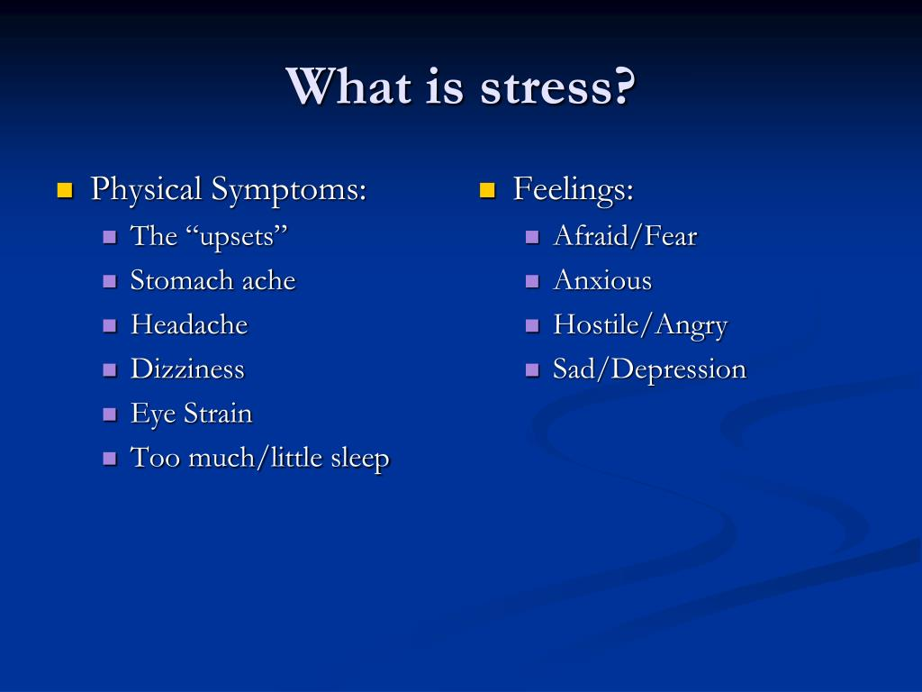 Physical Symptoms: