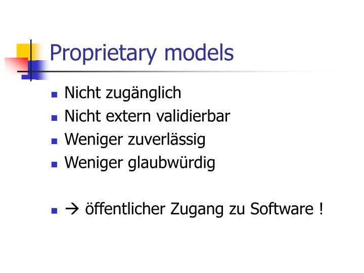Proprietary models