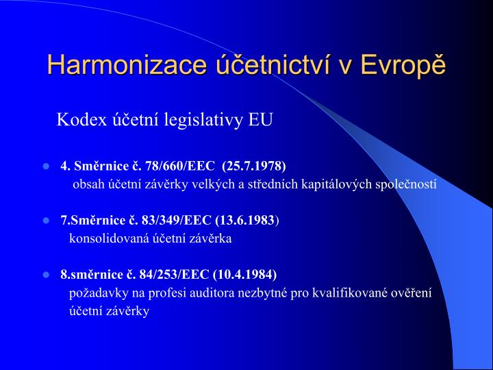 Harmonizace účetnictví v Evropě
