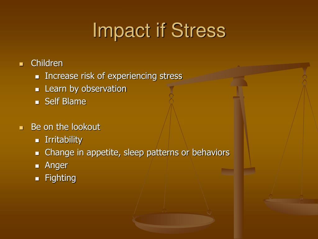 Impact if Stress
