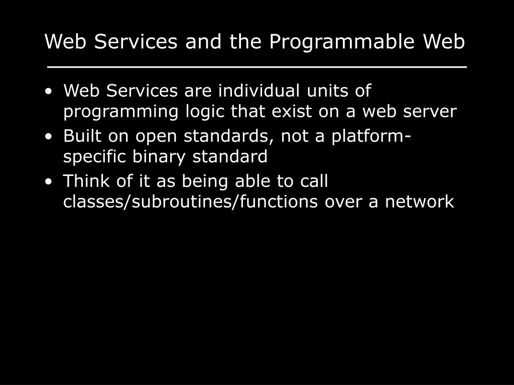 Web Services and the Programmable Web