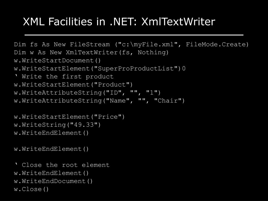 XML Facilities in .NET: XmlTextWriter