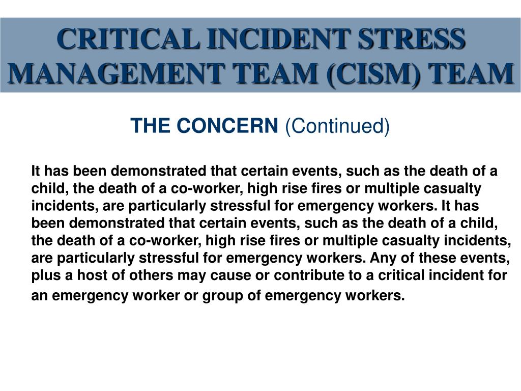 CRITICAL INCIDENT STRESS MANAGEMENT TEAM (CISM) TEAM