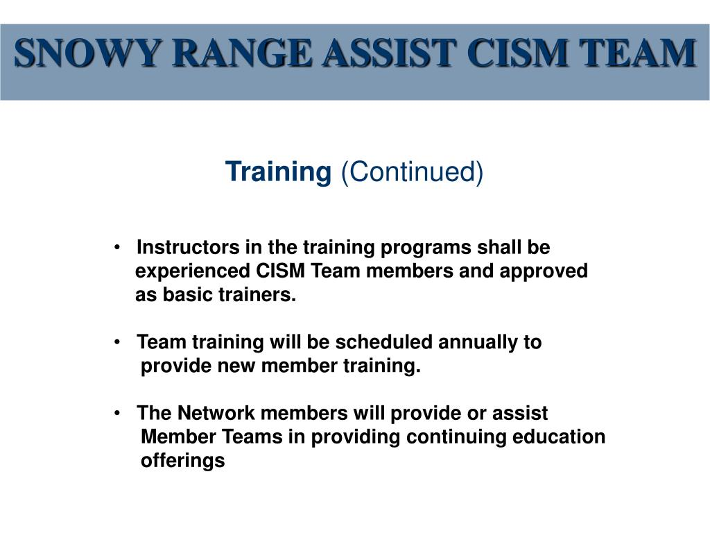 SNOWY RANGE ASSIST CISM TEAM