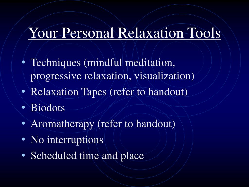 Your Personal Relaxation Tools