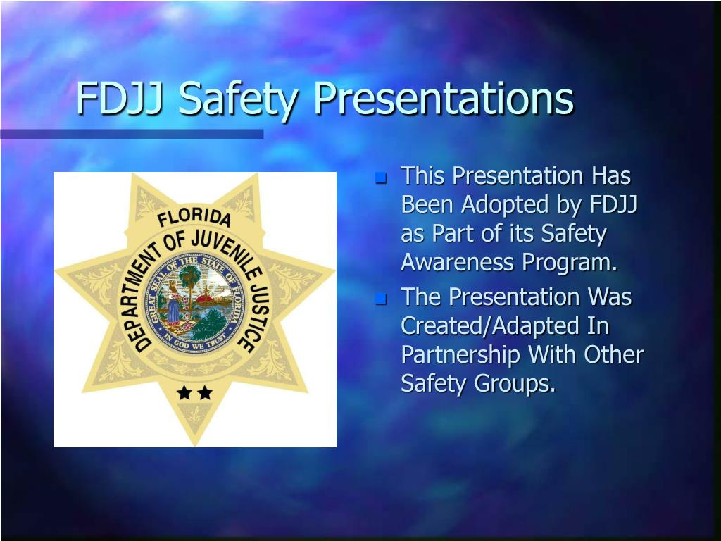 FDJJ Safety Presentations