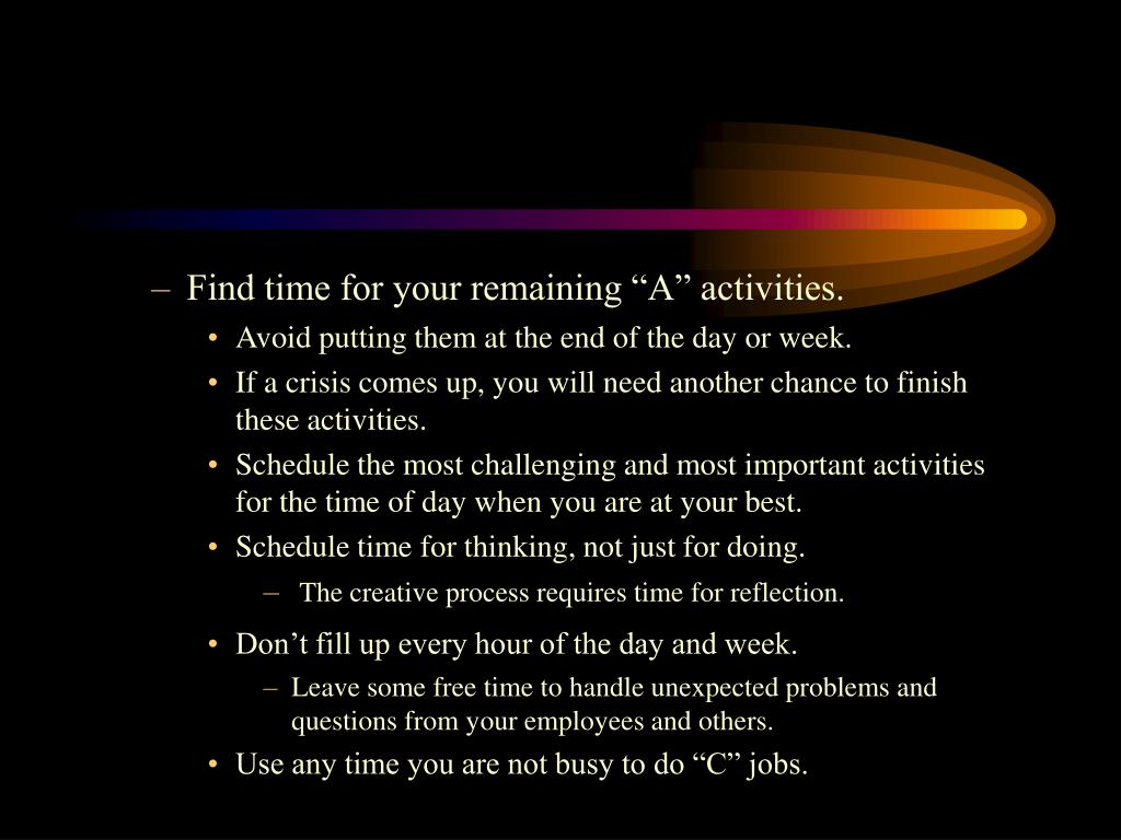 "Find time for your remaining ""A"" activities."