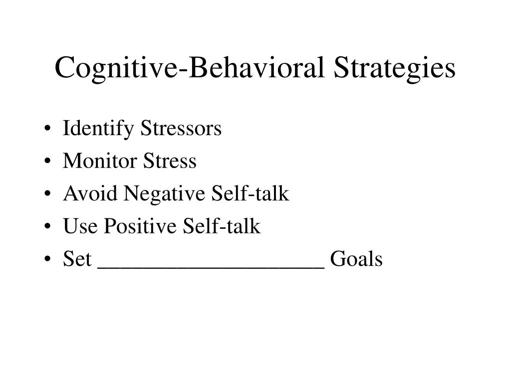 Cognitive-Behavioral Strategies