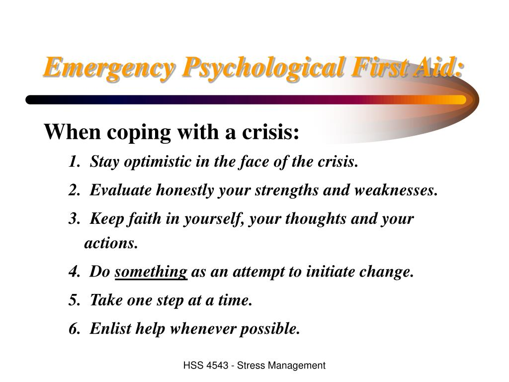 Emergency Psychological First Aid:
