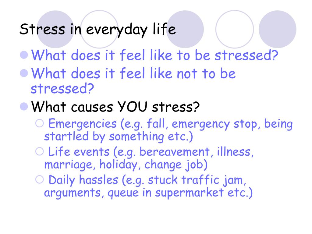 Stress in everyday life