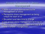 general guidelines for stress management