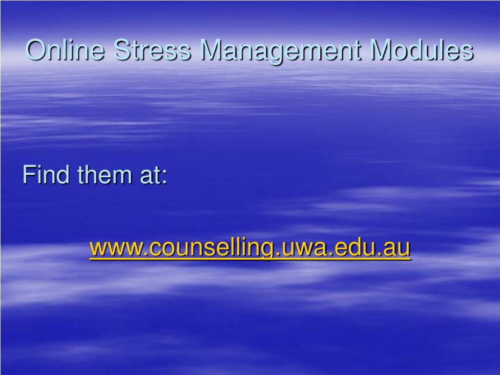 Online Stress Management Modules