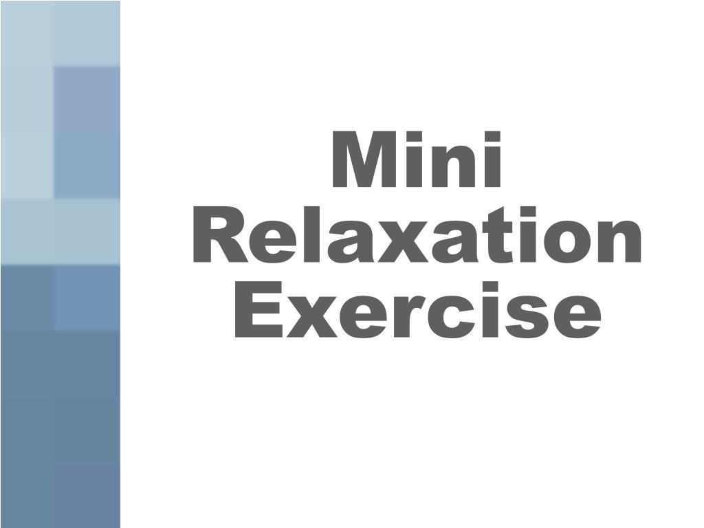 Mini Relaxation Exercise